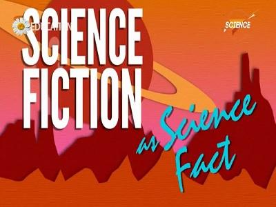 وقتی داستان های علمی تخیلی حقیقت علمی میشوند